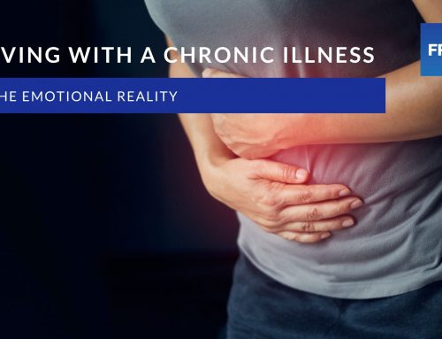The emotional reality of life with a Chronic Illness
